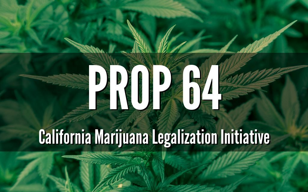 Who's backing Prop. 64. And who isn't.